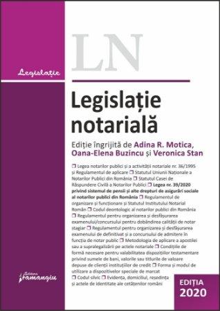 Legislatie notariala. Editia 2020