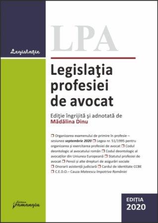 Legislatia profesiei de avocat. Editia 2020