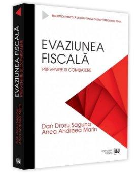 Evaziunea fiscala - Dan Drosu Saguna, Anca Andreea Marin