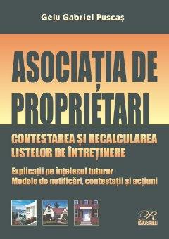 Asociatia de proprietari. Contestarea si recalcularea listelor de intretinere - Gabriel Puscas