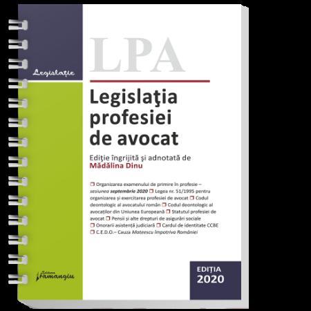 Legislatia profesiei de avocat. Editia 2020 - spiralat