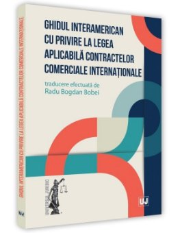 Ghidul interamerican cu privire la legea aplicabila contractelor comerciale internationale - Bobei
