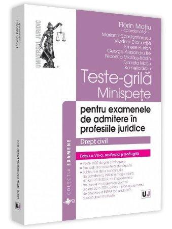 Teste-grila, minispete pentru examenele de admitere in profesiile juridice. Drept civil. Editia a 7-a - Motiu