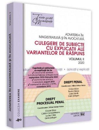 Admiterea in magistratura si in avocatura.  Vol. II – Drept penal, Drept procesual penal 2020 - Hotca