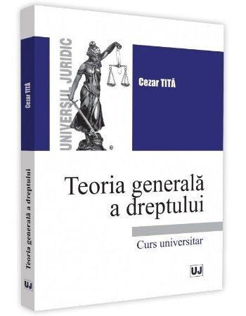 Teoria generala a dreptului - Tita