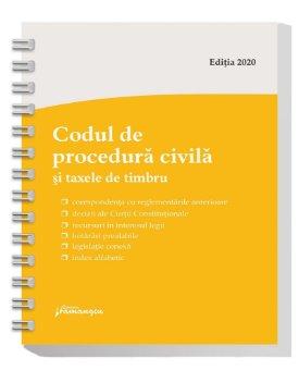 Codul de procedura civila si taxele de timbru. Actualizat la 1 septembrie 2020 - spiralat