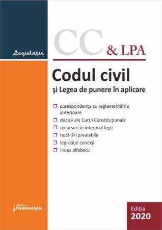 Codul civil si Legea de punere in aplicare. Actualizat la 9 septembrie 2020