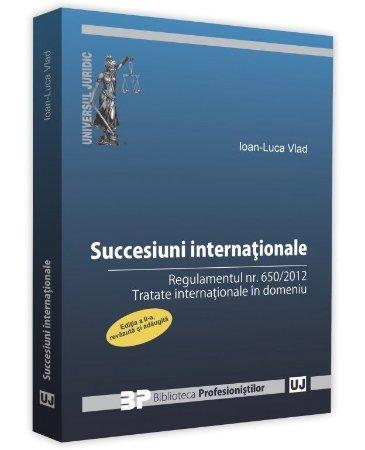 Succesiuni internationale. Editia a 2-a - Ioan-Luca Vlad