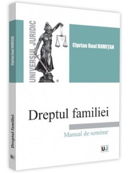 Dreptul familiei. Manual de seminar - Romitan
