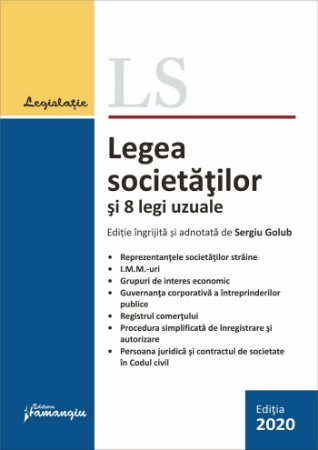 Legea societatilor si 8 legi uzuale. Actualizata 23 septembrie 2020