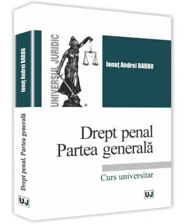 Drept penal. Partea generala - Barbu