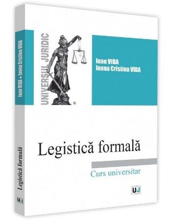 Legistica formala - Ioan Vida, Ioana Vida