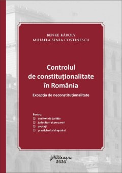 Controlul de constitutionalitate in Romania - Benke, Costinescu