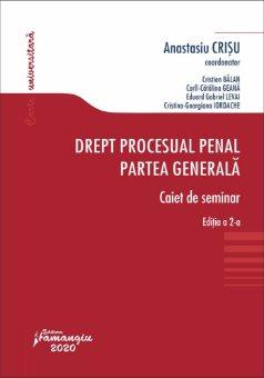 Drept procesual penal. Partea generala. Caiet de seminar. Editia a 2-a - Crisu, Balan