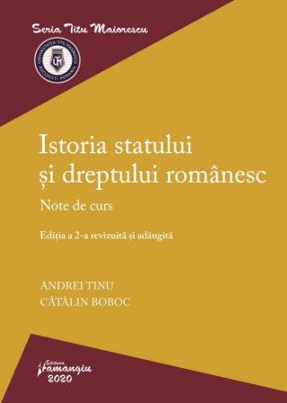 Istoria statului si dreptului romanesc. Editia a 2-a - Tinu, Boboc