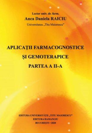 Aplicatii farmacognostice si gemoterapice. Partea a II-a