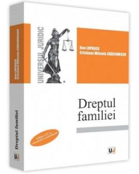 Dreptul familiei. Editia a 4-a - Dan Lupascu, Cristiana Craciunescu