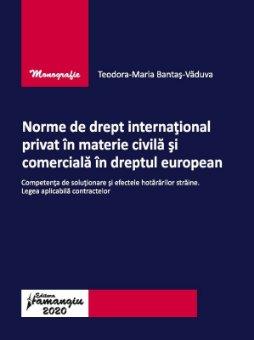 Norme de drept international privat in materie civila si comerciala in dreptul european - Bantas-Vaduva