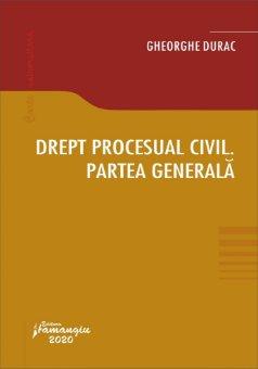 Drept procesual civil. Partea generala - Durac