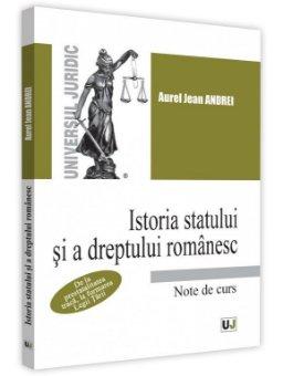 Istoria statului si a dreptului romanesc - Aurel Jean Andrei