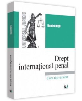 Drept international penal - Daniel Nitu