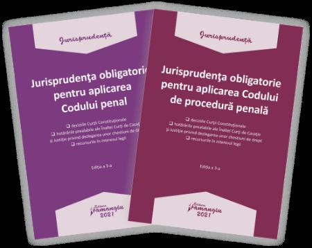 Pachet Jurisprudenta obligatorie pentru aplicarea Codului penal si a Codului de procedura penala 2021