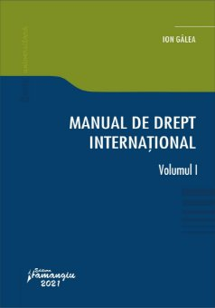 Manual de drept international. Vol. I