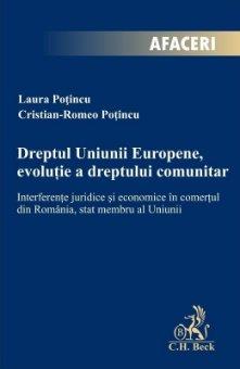 Dreptul Uniunii Europene, evolutie a dreptului comunitar - Potincu