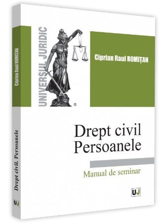 Drept civil. Persoanele. Manual de seminar - Romitan