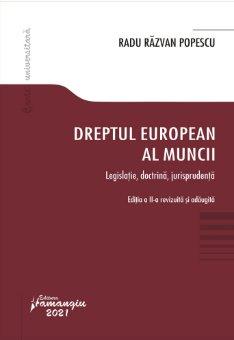 Dreptul european al muncii. Editia a 2-a - Popescu