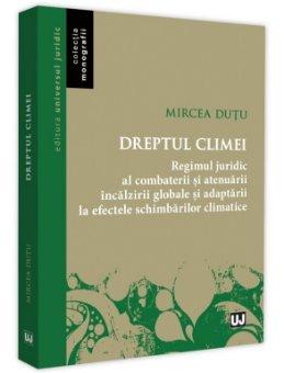 Dreptul climei - Mircea Dutu