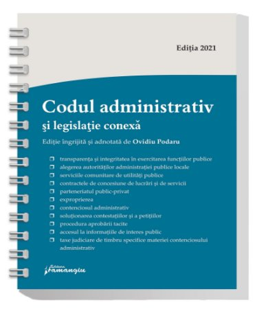 Codul administrativ si legislatie conexa 2021 - spiralat - Ovidiu Podaru