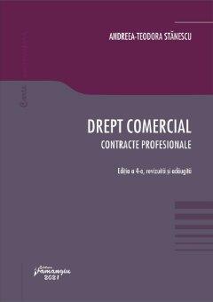 Drept comercial. Contracte profesionale. Editia a 4-a - Stanescu