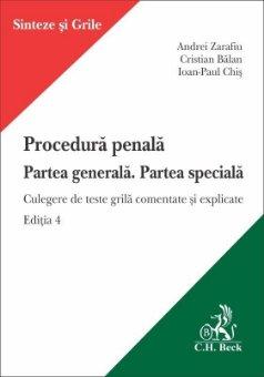 Procedura penala. Partea generala. Partea speciala. Editia a 4-a - Zarafiu, Balan, Chis