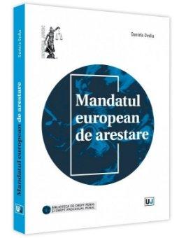 Mandatul european de arestare - Daniela Dediu