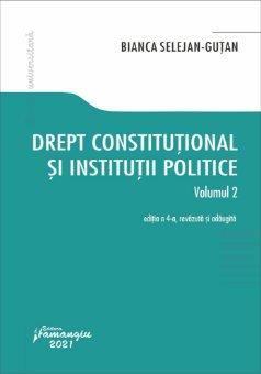 Drept constitutional si institutii politice. Vol 2 Editia a 4-a - Selejan-Gutan.jpg