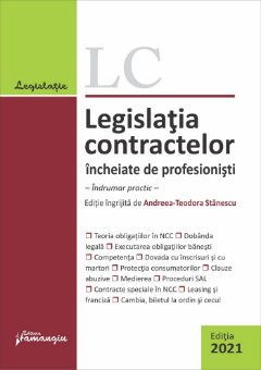 Legislatia contractelor incheiate de profesionisti. Editia 2021
