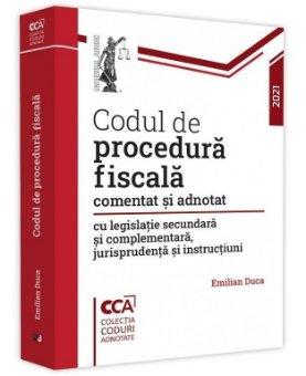 Codul de procedura fiscala comentat si adnotat 2021 - Emilian Duca
