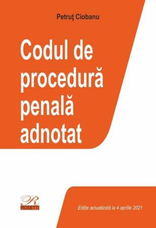Codul de procedura penala adnotat_Petrut Ciobanu