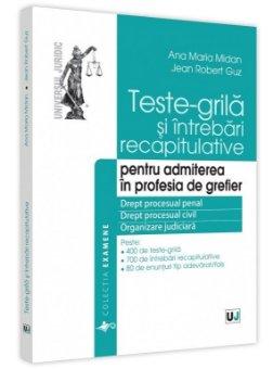 Teste-grila si intrebari recapitulative pentru admiterea in profesia de grefier_Mida, Guz