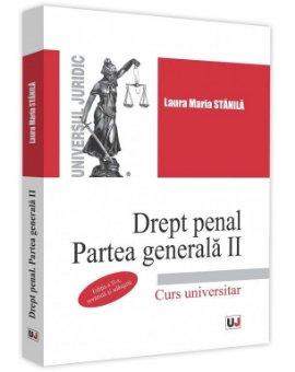 Drept penal. Partea generala II. Editia a 2-a - Stanila