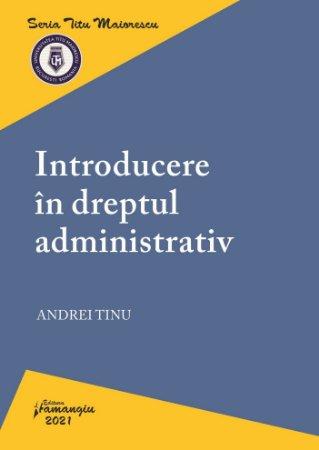 Introducere in dreptul administrativ-Tinu