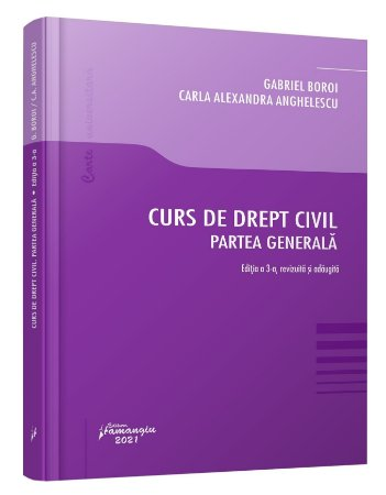 Curs de drept civil. Partea generala. Editia a 3-a_Gabriel Boroi, Carla Anghelescu