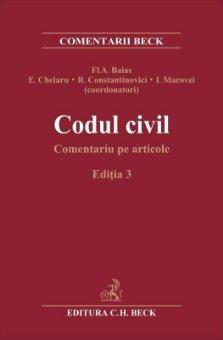 Codul civil. Comentariu pe articole. Editia a 3-a - Baias, Chelaru, Constantinovici, Macovei