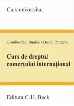 Curs de dreptul comertului international_Buglea, Petrache