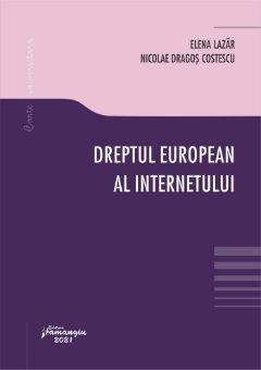 Dreptul european al internetului_Lazar, Costescu