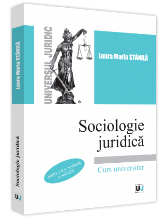 Sociologie juridica. Editia a 2-a_Stanila