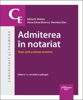 Admiterea in notariat_Teste grila si sinteze teoretice_Editia a 7-a_Motica, Buzincu, Stan