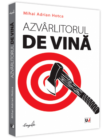 Azvarlitorul de vina - Hotca