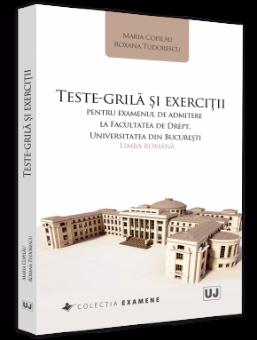 Teste-grila si exercitii pentru examenul de admitere la Facultatea de Drept